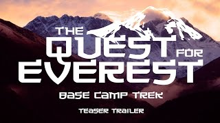 Lukla To Everest In 30 Seconds | The Quest For Everest: Base Camp Trek - Teaser Trailer