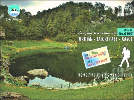 Camping & Trekking @ Tirthan Valley
