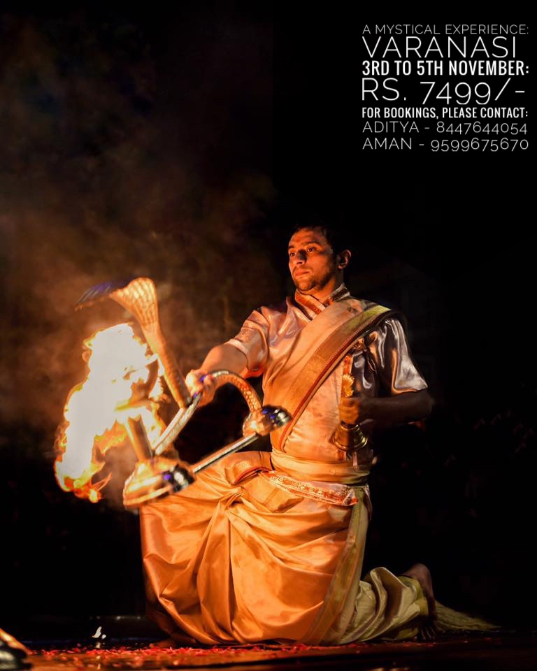"A MYSTICAL EXPERIENCE: Varanasi ""बनारस"""
