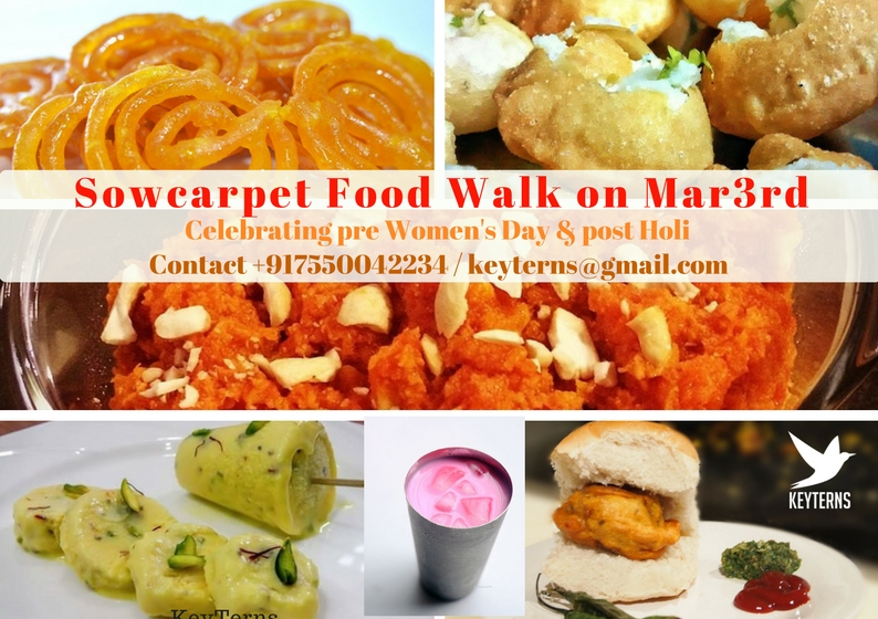 Taste the Color - Sowcarpet Food walk for Holi & Women's Day
