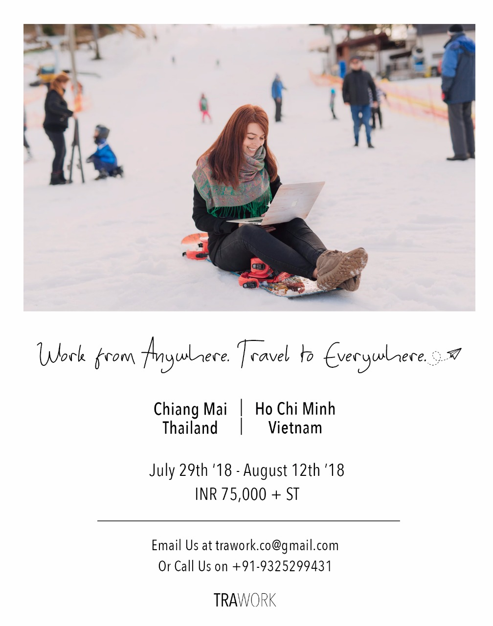 A travel + work adventure wherein you'll never have to compromise with anyone anymore.