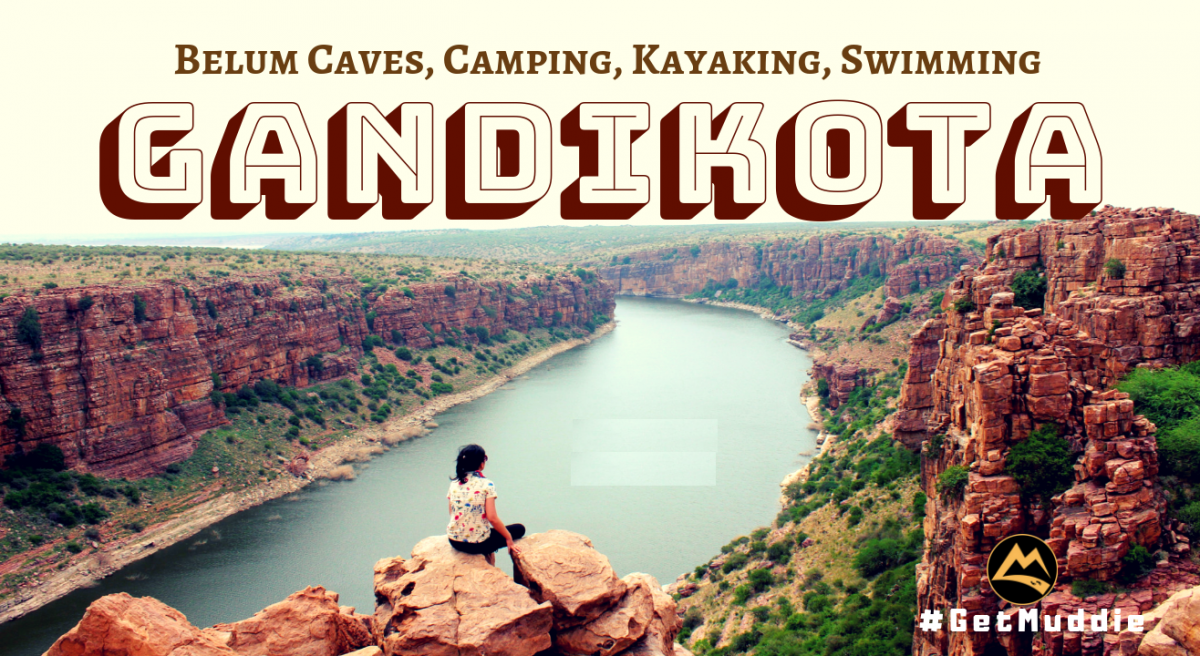 Jan 12,13: The Gorgeous Gandikota with Belum Caves & Kayaking