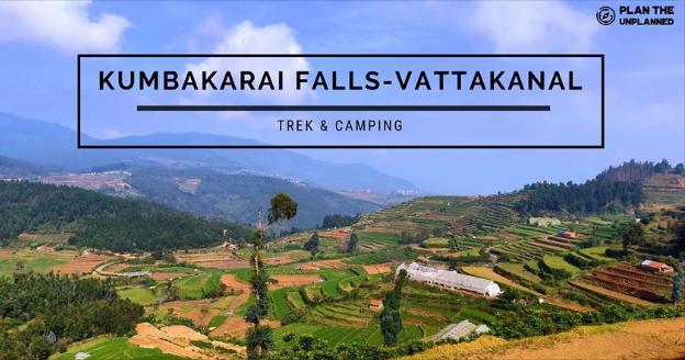 Kumbakarai Falls to Vattakanal Trek, Kodaikanal | Plan The Unplanned